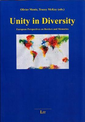 Unity in Diversity: European Perspectives on Borders and Memories