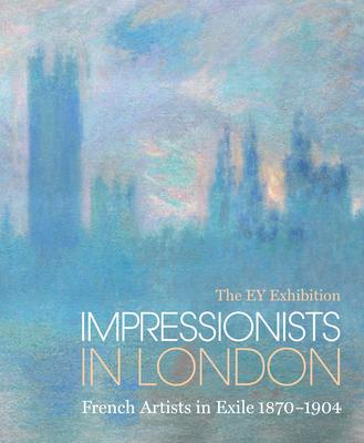 The EY Exhibition Impressionists in London: French Artists in Exile 1870-1904