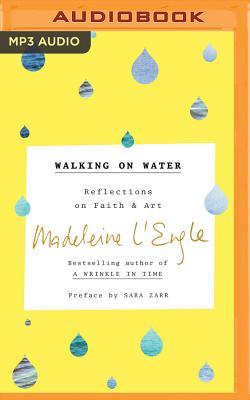 Walking on Water: Reflections on Faith & Art