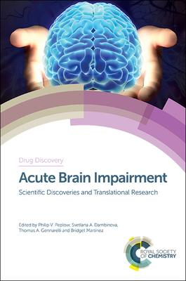 Acute Brain Impairment: Scientific Discoveries and Translational Research