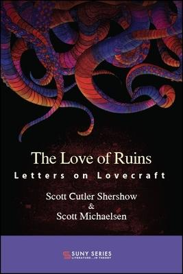 The Love of Ruins: Letters on Lovecraft