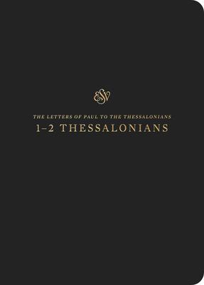Scripture Journal 1-2 Thessalonians: English Standard Version