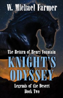 Knights Odyssey: The Return of Henry Fountain