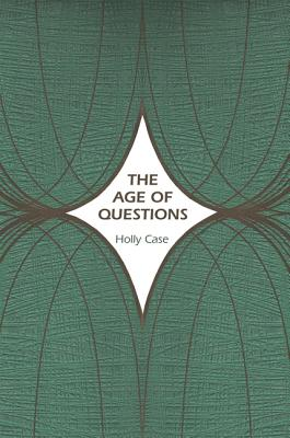 The Age of Questions: Or, A First Attempt at an Aggregate History of the Eastern, Social, Woman, American, Jewish, Polish, Bulli