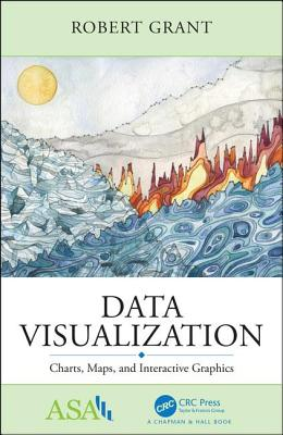 Data Visualization: Charts, Maps, and Interactive Graphics