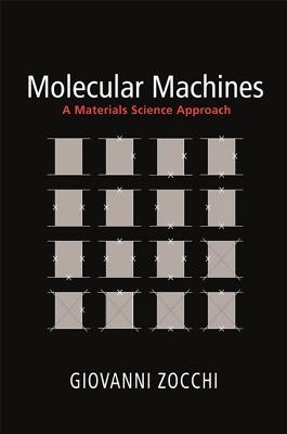 Molecular Machines: A Materials Science Approach