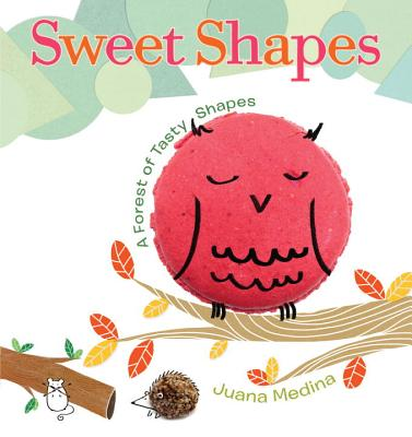 Sweet Shapes: A Forest of Tasty Shapes