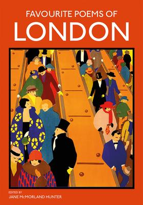 Favourite Poems of London: Poems to Celebrate the City
