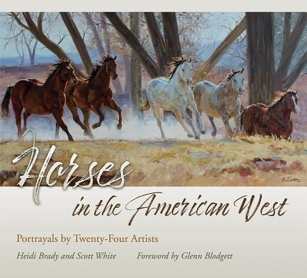 Horses in the American West: Portrayals by Twenty-four Artists