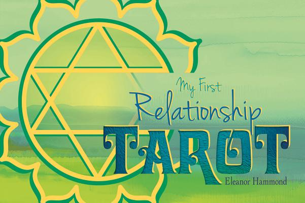 My First Relationship Tarot