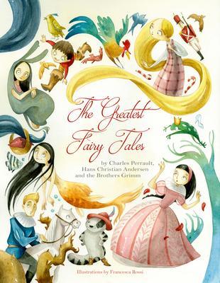 The Greatest Fairy Tales