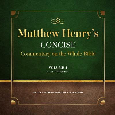 Matthew Henry's Concise Commentary on the Whole Bible: Library Edition