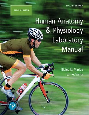 Human Anatomy & Physiology + Masteringa&p With Pearson Etext: Main Version