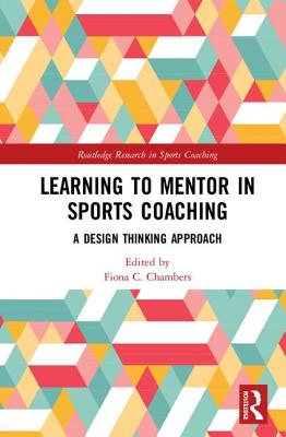 Learning to Mentor in Sports Coaching: A Design Thinking Approach