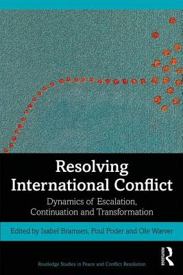 Resolving International Conflict: Dynamics of Escalation and Continuation and Transformation