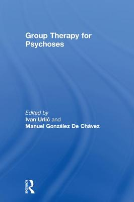 Group Therapy for Psychoses