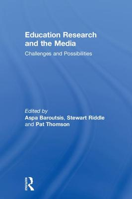 Education Research and the Media: Challenges and Possibilities