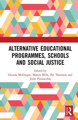 Alternative Educational Programmes, Schools and Social Justice