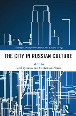 The City in Russian Culture
