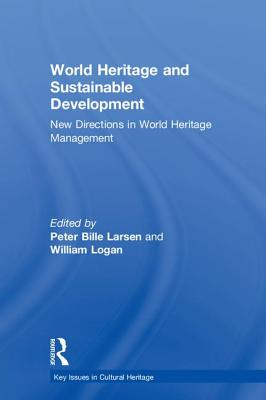 World Heritage and Sustainable Development: New Directions in World Heritage Management