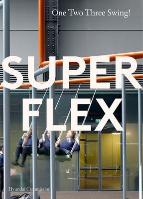 Superflex: One Two Three Swing: Hyundai Commission