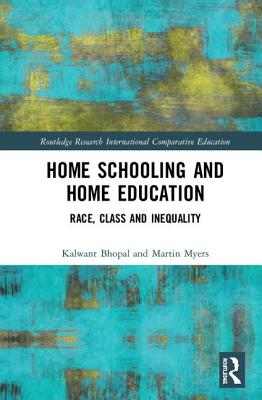 Home Schooling and Home Education: Race, Class and Inequality