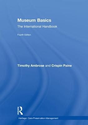Museum Basics: The International Handbook