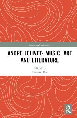 André Jolivet: Music, Art and Literature