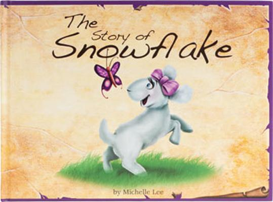 The Story of Snowflake: Timeless Tales, Original Stories and Folk Tales
