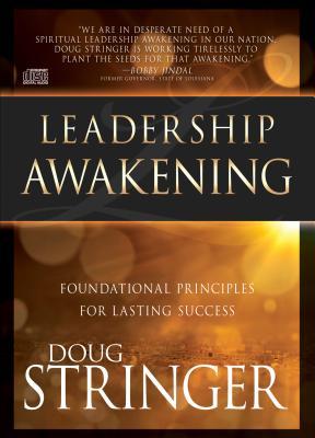 Leadership Awakening: Foundational Principles for Lasting Success