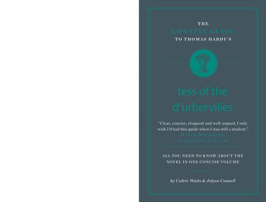 The Connell Guide to Thomas Hardy's Tess of the D'ubervilles