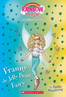 Franny the Jelly Bean Fairy: A Rainbow Magic Book