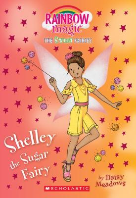 Shelley the Sugar Fairy: A Rainbow Magic Book