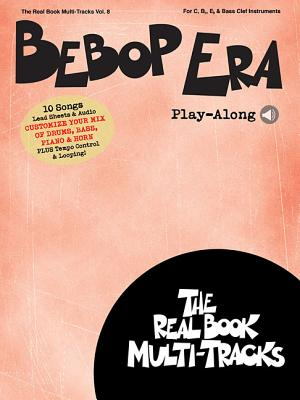 Bebop Era Play-Along: For C, B-flat, E-flat & Bass Instruments