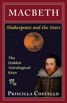 Macbeth: The Hidden Astrological Keys
