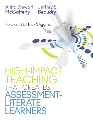 Teaching Strategies That Create Assessment-Literate Learners