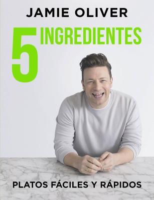 5 ingredients / 5 Ingredients: Platos Fáciles Y Rápidos / Quick & Easy Food