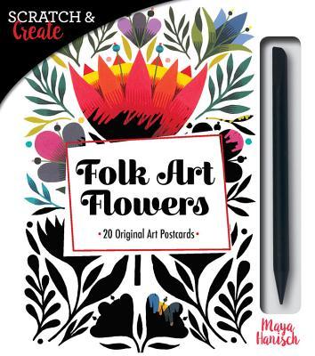 Scratch & Create Folk Art Flowers: 20 Original Art Postcards