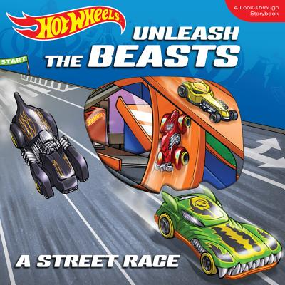Unleash the Beasts: A Street Race: A Look-Through Storybook