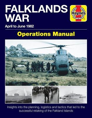 Falklands War Operations Manual: April to June 1982