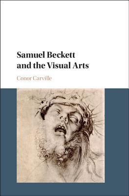 Samuel Beckett and the Visual