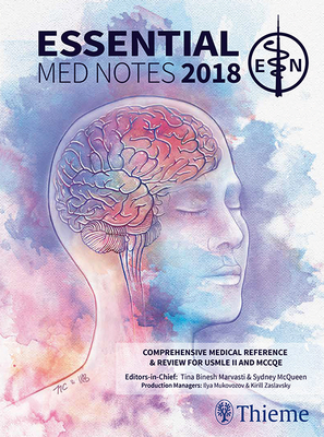 Essential Med Notes 2018 / STAT Essential Med Notes / Clinical Handbook Essential Med Notes 2018 / Access Code: Comprehensive me