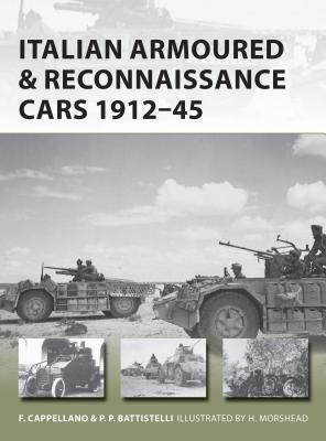 Italian Armoured & Reconnaissance Cars 1911–45