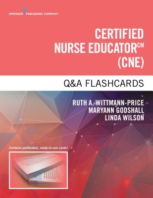 Clinical Nurse Educator (CNE) Q&A Flashcards