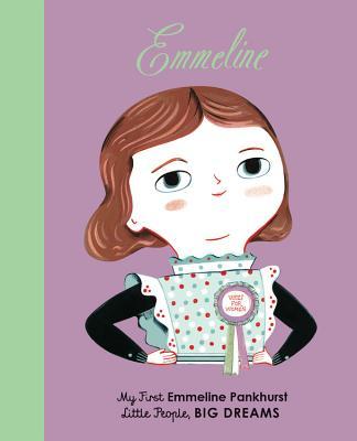 Emmeline Pankhurst: My First Emmeline Pankhurst