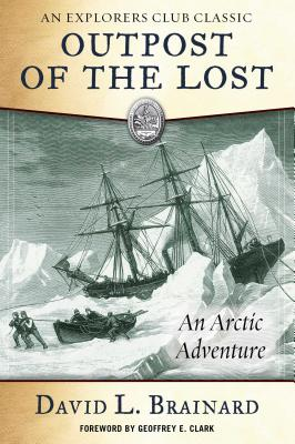 The Outpost of the Lost: An Arctic Adventure