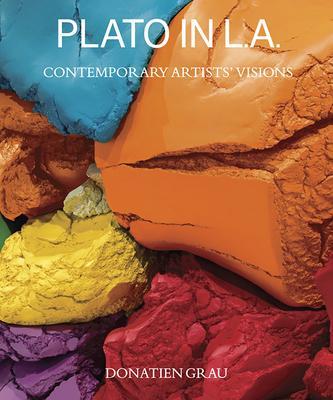 Plato in L.A.: Contemporary Artists' Visions