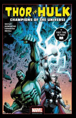 Thor Vs. Hulk 1: Champions of the Universe