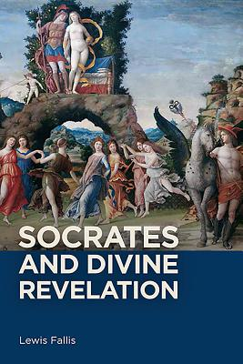 Socrates and Divine Revelation