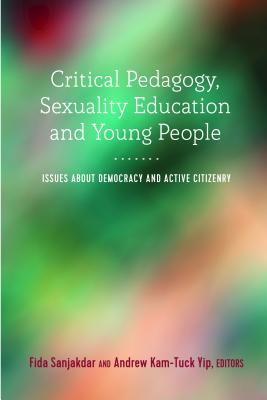 Critical Pedagogy, Sexuality Education and Young People: Issues About Democracy and Active Citizenry